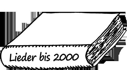 Lieder bis 2000